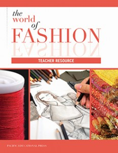 The World of Fashion Teacher Resource