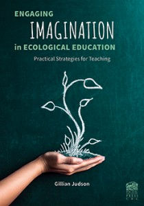 Engaging Imagination in Ecological Education: Practical Strategies for Teaching