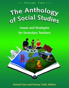 The Anthology of Social Studies Volume 2: Issues and Strategies for Secondary Teachers